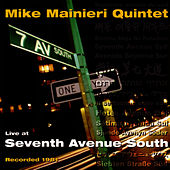 Seventh Avenue South by Mike Mainieri