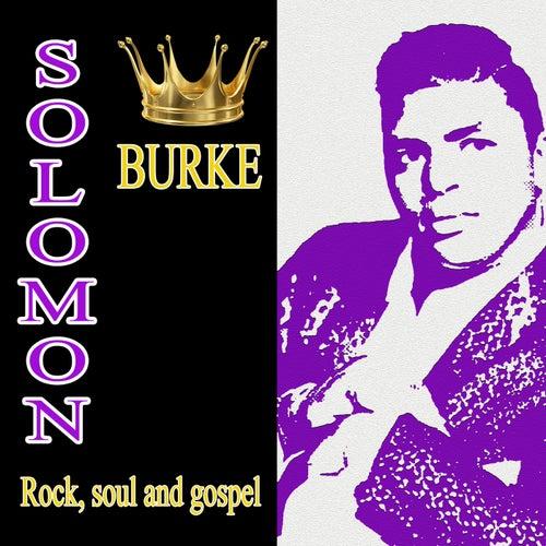 Rock, soul and gospel von Solomon Burke