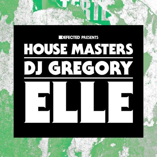 Elle by DJ Gregory