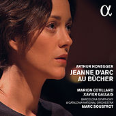 Honegger: Jeanne d'Arc au bûcher (Live) by Marion Cotillard
