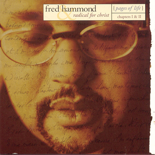 Pages Of Life: Chapters I & II by Fred Hammond