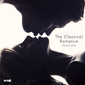 The Classical Romance, Vol. 1 by Various Artists