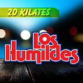 20 Kilates by Los Humildes