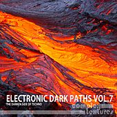 Electronic Dark Paths, Vol. 7 by Various Artists