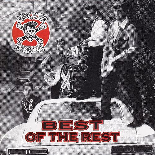 Best of the Rest by The Rockin' Rebels