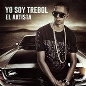 Yo Soy Trebol El Artista by Trebol Clan