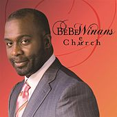 Cherch (Deluxe) by BeBe Winans