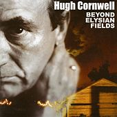 Beyond Elysian by Hugh Cornwell