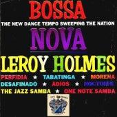 Bossa Nova by Leroy Holmes