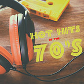 Hot Hits of the 70s by Various Artists