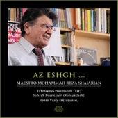 Az Eshgh (Live) by Mohammadreza Shajarian