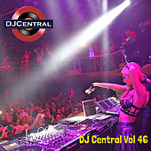 DJ Central, Vol. 46 by Various Artists