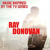 Music Inspired by the TV Series: Ray Donovan by Various Artists