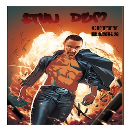 Stun Dem by Cutty Ranks