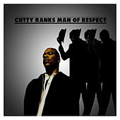Man of Respect by Cutty Ranks