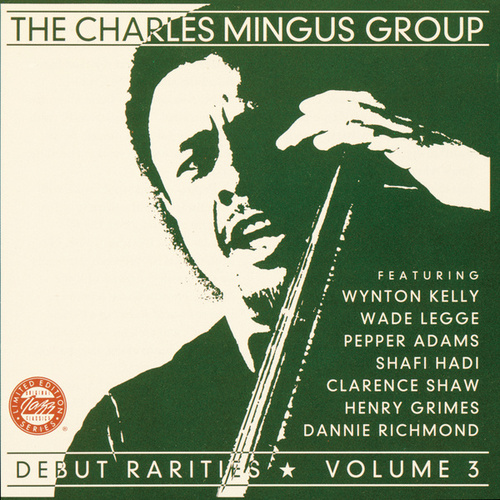 Debut Rarities Vol. 3 by Charles Mingus