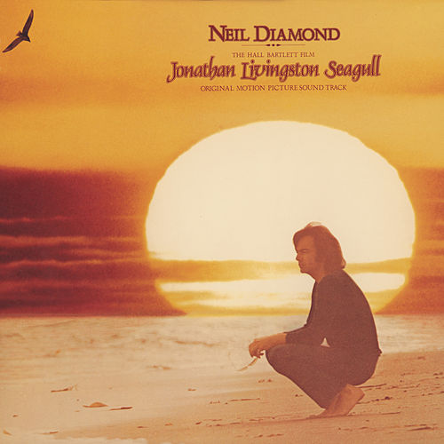 Jonathan Livingston Seagull by Neil Diamond