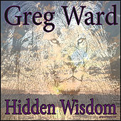 Hidden Wisdom by Greg Ward