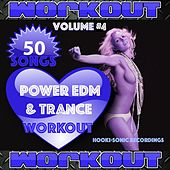 Power EDM and Trance Workout, Vol. 4 - 50 Songs by Various Artists