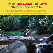I'm in the Mood for Love by Stefano Bollani Trio