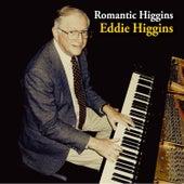 Romantic Higgins by Eddie Higgins