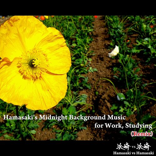 Hamasaki's Midnight Background Music for Work, Studying (Remix) by Hamasaki