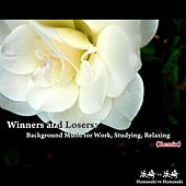 Winners and Losers: Background Music for Work, Studying, Relaxing (Remix) by Hamasaki