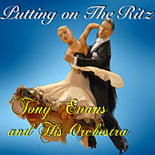 Putting on the Ritz by Tony Evans