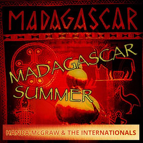 Madagascar Summer by Handa-McGraw and the Internationals