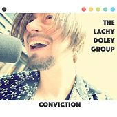 Conviction by The Lachy Doley Group