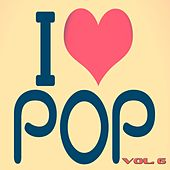 I Love Pop, Vol. 6 (100 Songs - Original Recordings) von Various Artists