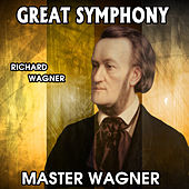 Richard Wagner: Great Symphony. Master Wagner by Orquesta Lírica Bellaterra