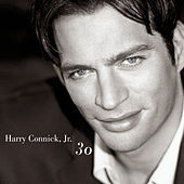 30 by Harry Connick, Jr.