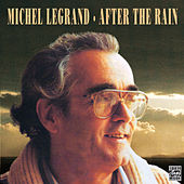 After The Rain by Michel Legrand