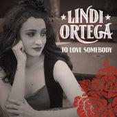 To Love Somebody by Lindi Ortega