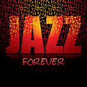 Jazz Forever by Various Artists