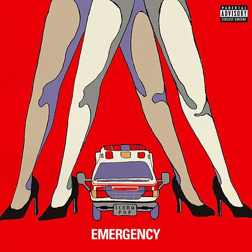 Emergency by Icona Pop
