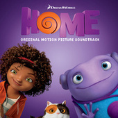 Home (Original Motion Picture Soundtrack) von Various Artists