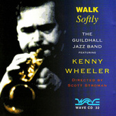 Walk Softly by Kenny Wheeler