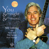 You & The Night & The Music by Nils Solberg