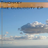 Cloud City Ep by Timonkey