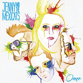 Ome by Jenny And The Mexicats