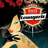 Winter Loungerie 3 by Various Artists