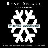 Rene Ablaze Presents Winter Sessions by Various Artists