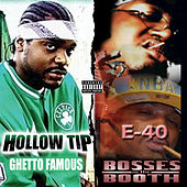 Bosses in the Booth & Ghetto Famous (Deluxe Edition) by Various Artists
