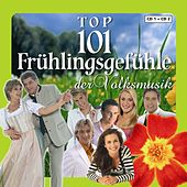Top 101 Frühlingsgefühle der Volksmusik Vol. 1 by Various Artists