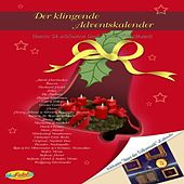 Der klingende Adventskalender by Various Artists