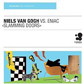 Slamming Doors by Niels Van Gogh