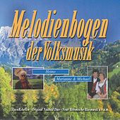 Melodienbogen der Volksmusik by Various Artists