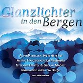 Glanzlichter in den Bergen by Various Artists